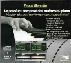 Le passé re-composé des maîtres du piano