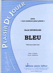 David NEYROLLES : Bleu. Niveau préparatoire.