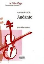 Armand MERCK : Andante pour violon et piano.