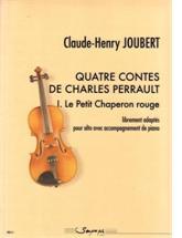 Claude-Henry JOUBERT : Quatre contes de Charles Perrault : 1