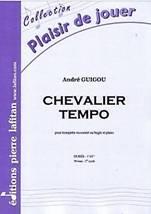 André GUIGOU : Chevalier tempo pour trompette ou cornet ou bugle et piano