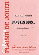 Claude-Henry JOUBERT : Dans les bois