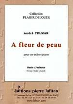 André TELMAN : A fleur de peau pour cor en mib et piano.