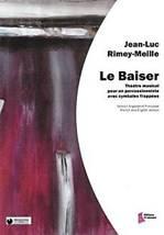 Jean-Luc RIMEY-MEILLE : Le baiser.