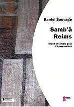 Daniel SAUVAGE : Samb'à Reims.
