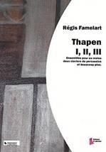 Régis FAMELART : Thapen I, II, III.