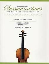 Kurt et Christoph SASSMANNSHAUS : Violin recital album  Première position Vol. 1 et 2. Bärenreiter : BA 9668 & BA 9669.