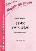 André TELMAN : Star de scène  pour clarinette en sib et piano. Débutant. Lafitan : P.L.2829.