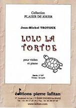 Jean-Michel TROTOUX : Lulu la tortue