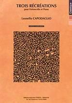Leonello CAPODAGLIO : Trois récréations