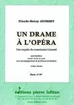 Claude-Henry JOUBERT : Un drame à l'Opéra