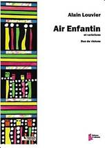 Alain Louvier : Air enfantin et variations