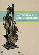 Daniel MASSARD : La contrebasse dans l'orchestre