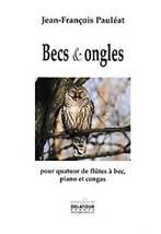 Jean-François PAULÉAT : Becs & ongles pour quatuor de flûtes à bec