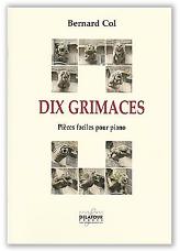 Dix grimaces