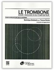 Le trombone dans l'imaginaire du compositeur