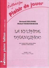 Bernard ZIELINSKI, Michel NIERENBERGER : La Sylphide d'Hangzhou