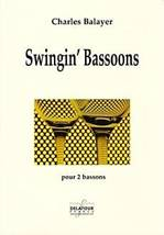 Charles BALAYER : Swingin' Bassoons