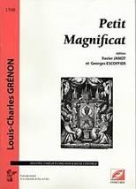 Louis-Charles GRÉNON : Petit Magnificat pour solistes, chœur à cinq voix et basse continue.