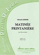 Gérard LENOIR : Matinée printanière pour flûte ut et piano