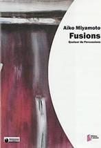 Aïko MIAMOTO : Fusions.