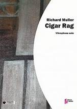 Richard MULLER : Cigar Rag.