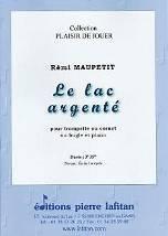 Le lac argenté  pour trompette ou cornet ou bugle et piano