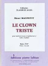 Le clown triste  pour saxhorn basse / euphonium / tuba et piano