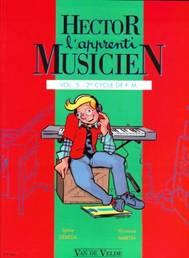 Sylvie DÉBÉDA & Florence MARTIN : Hector, l'apprenti musicien. Vol. 5
