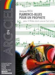 Flamenco-Blues pour un prophète