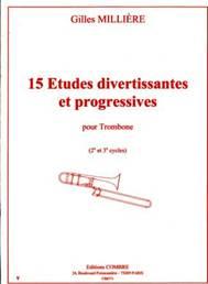 15 Études divertissantes & progressives pour trombone (2e et 3e cycles)