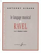 Anthony GIRARD : Le langage musical de Ravel