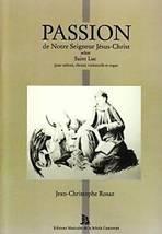 Jean-Christophe ROSAZ : Passion de Notre Seigneur Jésus-Christ