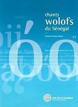 Luciana PENNA-DIAW : Chants Wolofs du Sénégal