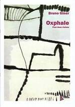 Bruno GINER : Oxphale