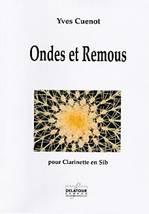 Yves CUENOT : Ondes et remous pour clarinette en sib. Moyen avancé. Delatour : DLT2261.