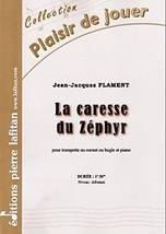 Jean-Jacques FLAMENT : La caresse du Zéphyr pour trompette ou cornet ou bugle et piano. Débutant. Lafitan : P.L.2705.