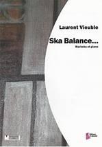 Laurent VIEUBLE : Ska Balance… Marimba et piano. Facile. Dhalmann : FD0209.