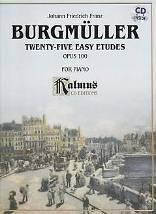 Johann Friedrich Franz BURGMÜLLER : Twenty-five easy etudes op. 100 pour piano. 1 vol. 1 CD. Kalmus : K03274X. (Alfred éditions).