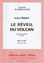 André TELMAN : Le réveil du volcan  pour cor en fa ou mib et piano. Deuxième cycle. Lafitan : P.L.2948.