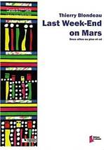Thierry BLONDEAU : Last Week-End on Mars