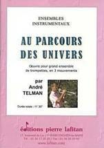 André TELMAN : Au parcours des Univers.