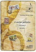 Christine MARTY-LEJON : 4 cartes postales. Volume 2 pour piano. 1er cycle-2ème année, 1er cycle-3ème année. Soldano : ES 1051. http://www.partition-soldano.fr/