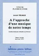 André TELMAN : A l'approche d'une musique de notre temps.  9 petites pièces pour trompette ou cornet seul. 1er cycle. Lafitan : P.L.2833.