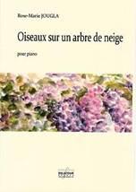 Rose-Marie JOUGLA : Oiseaux sur un arbre de neige