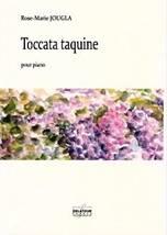 Rose-Marie JOUGLA : Toccata taquine