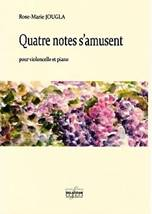 Rose-Marie JOUGLA : Quatre notes s'amusent