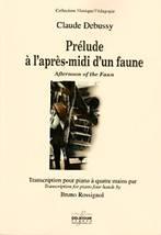 Claude DEBUSSY : Prélude à l'après-midi d'un faune. Transcription pour piano à quatre mains par Bruno Rossignol. Delatour : DLT2384.