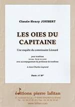 Claude-Henry JOUBERT : Les oies du capitaine.  Une enquête du commissaire Léonard avec accompagnement du professeur. Fin du 1er cycle. Lafitan : P.L.2803.