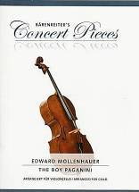 Edward MOLLENHAUER : The boy Paganini. Concert Pieces arrangées pour violoncelle et piano par Christoph Sassmannshaus. Bärenreiter : BA 10694.
